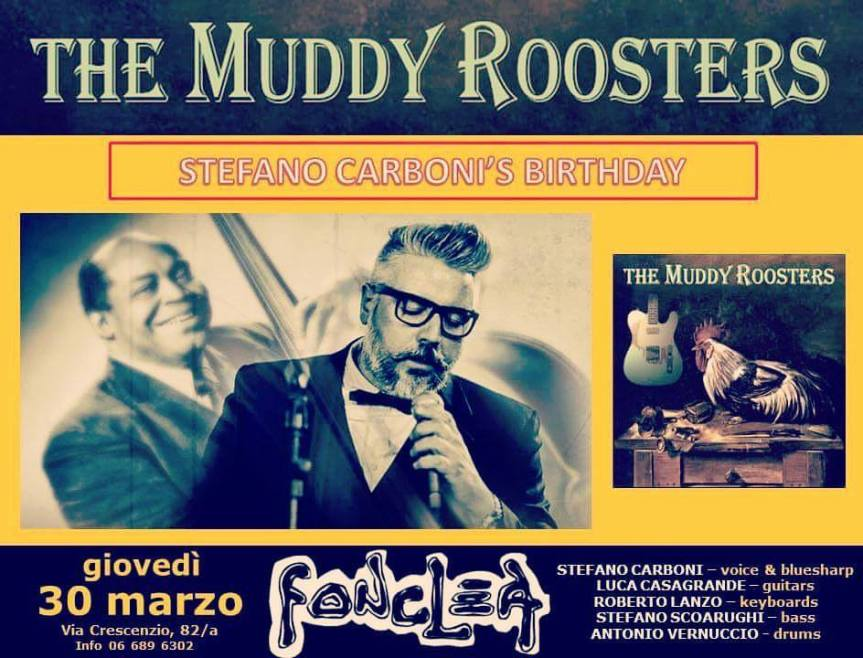 The Muddy Roosters are back!